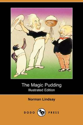Magic Pudding (Illustrated Edition) (Dodo Press) by NORMAN LINDSAY