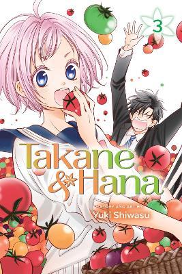 Takane & Hana, Vol. 3 by Yuki Shiwasu