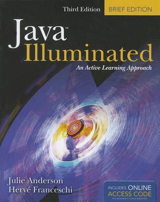 Java Illuminated, Third Edition by Julie Anderson