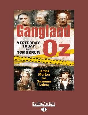 Gangland Oz by James Morton