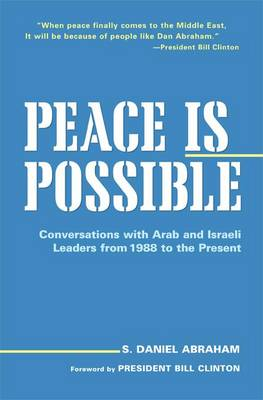 Peace is Possible by S Daniel Abraham