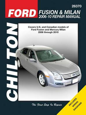 Ford Fusion/Mercury Milan Repair Manual by Mike Stubblefield