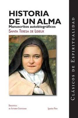 Historia de un Alma by Therese De Lisieux