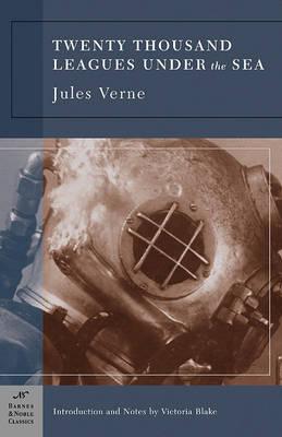 Twenty Thousand Leagues Under the Sea (Barnes & Noble Classics Series) by Jules Verne