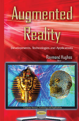 Augmented Reality by Raymond Hughes