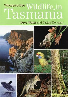 Where to See Wildlife in Tasmania by Dave Watts