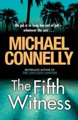 Fifth Witness by Michael Connelly