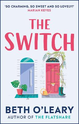 The Switch: the joyful and uplifting Sunday Times bestseller book