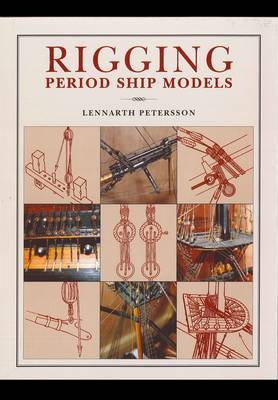 Rigging Period Ship Models by Lennarth Petersson