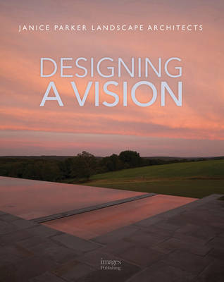 Designing a Vision by Janice Parker Rla