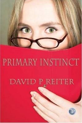 Primary Instinct by David P. Reiter