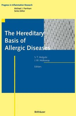The Hereditary Basis of Allergic Diseases by Professor Stephen T. Holgate
