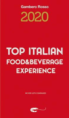 Top Italian Food & Beverage Experience 2020 by Gambero Rosso