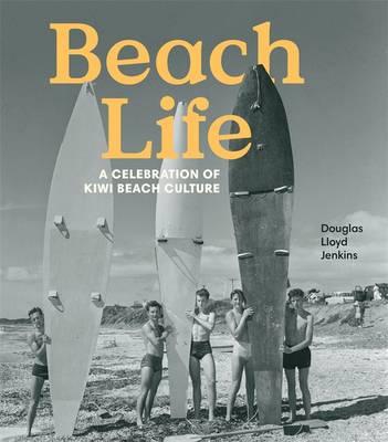 Beach Life by Douglas Lloyd Jenkins
