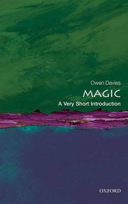 Magic: A Very Short Introduction by Owen Davies