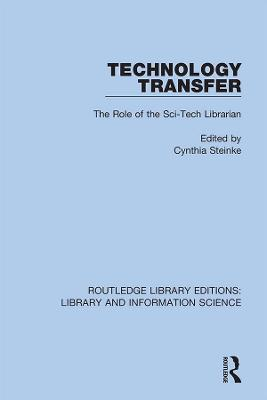 Technology Transfer: The Role of the Sci-Tech Librarian by Cynthia Steinke