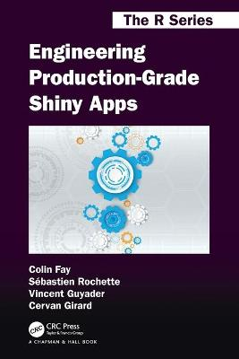 Engineering Production-Grade Shiny Apps book