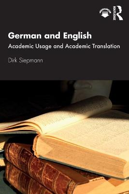 German and English: Academic Usage and Academic Translation book