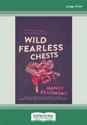 Wild, Fearless Chests book