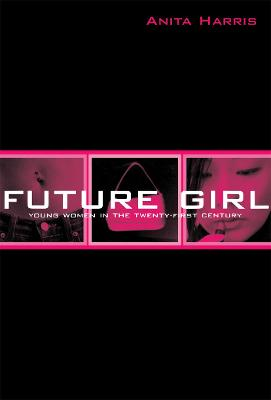 Future Girl by Anita Harris