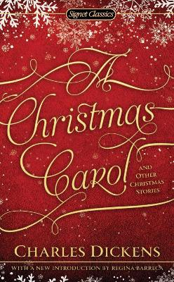 Christmas Carol and Other Christmas Stories by Charles Dickens