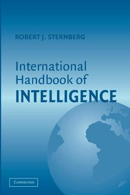 International Handbook of Intelligence by Robert J. Sternberg