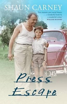 Press Escape by Shaun Carney