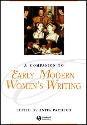 Companion to Early Modern Women's Writing book