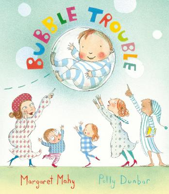 Bubble Trouble by Margaret Mahy