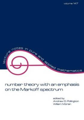 Number Theory with an Emphasis on the Markoff Spectrum book