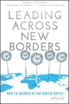 Leading Across New Borders by Ernest Gundling