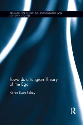 Towards a Jungian Theory of the Ego book