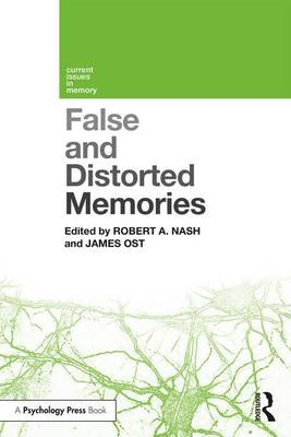 False and Distorted Memories book