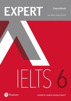 Expert IELTS 6 Coursebook by Clare Walsh