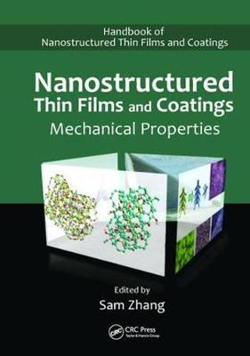 Nanostructured Thin Films and Coatings by Sam Zhang