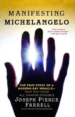 Manifesting Michelangelo by Peter Occhiogrosso