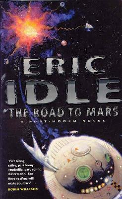 Road to Mars by Eric Idle