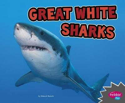 Great White Sharks by Deborah Nuzzolo