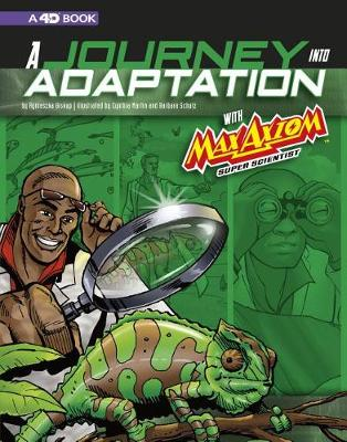 A Journey into Adaptation with Max Axiom, Super Scientist: 4D book