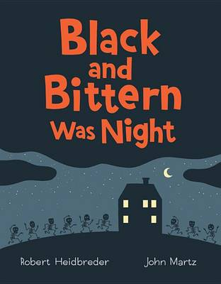Black and Bittern Was Night book