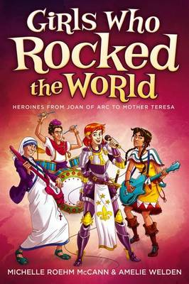 Girls Who Rocked the World 2 by Mccann