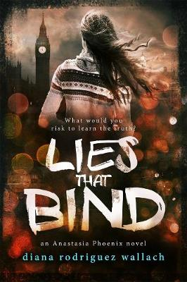 Lies That Bind by Diana Rodriguez Wallach