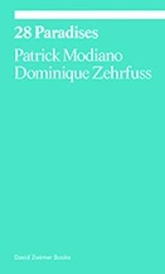 28 Paradises by Patrick Modiano