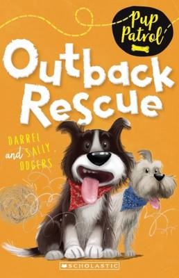 Pup Patrol: #4 Outback Rescue book
