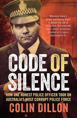 Code of Silence by Colin Dillon