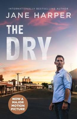 The The Dry: Film Tie-In by Jane Harper
