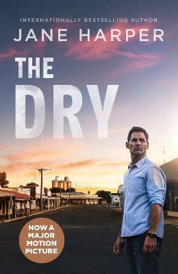 The Dry: Film Tie-In by Jane Harper