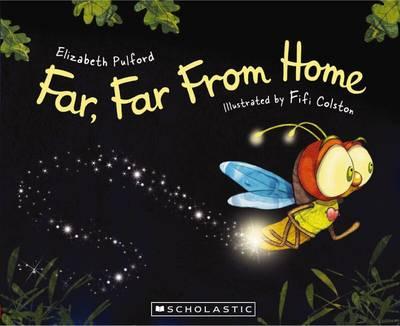 Far, Far from Home by Elizabeth Pulford