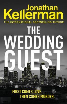 The Wedding Guest: (Alex Delaware 34) book