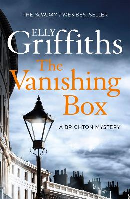 The Vanishing Box: The Brighton Mysteries 4 by Elly Griffiths